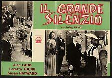 FOTOBUSTA, IL GRANDE SILENZIO And Now Tomorrow ALAN LADD, I.PICHELL, POSTER