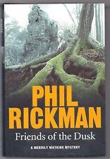 FRIENDS OF THE DUSK • Phil Rickman • 2016 HC w/DJ • A Merrily Watkins Mystery