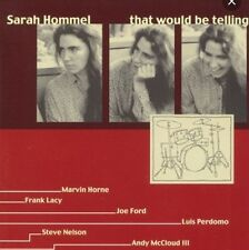 Sarah Hommel- That Would Be Telling CD