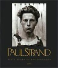 PAUL STRAND: SIXTY YEARS OF PHOTOGRAPHS (APERTURE MONOGRAPH S) By Calvin Tomkins