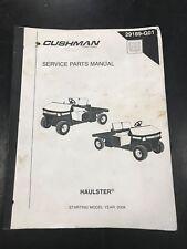 2004-2006 CUSHMAN HAULSTER SERVICE PARTS MANUAL 29189-G01