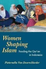WOMEN SHAPING ISLAM: Reading the Qu'ran in Indonesia-ExLibrary