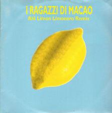 I RAGAZZI DI MACAO - AHI Limon, limonero Remix - Zac