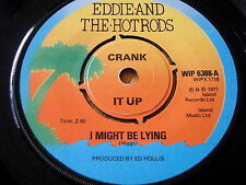 "EDDIE & THE HOT RODS  - I MIGHT BE LYING    7"" VINYL"