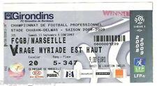 Billet  / Place  OM Olympique de Marseille - FCGB vs OM  ( 041 )