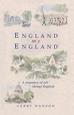 England My England: A Treasury of All Things English, , New Book