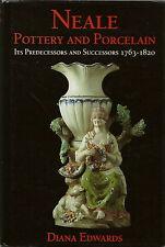 NEALE POTTERY & PORCELAIN HISTORY BOOK BY DIANA EDWARDS 1987 1ST EDITION