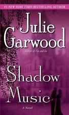 Shadow Music: A Novel Garwood, Julie Mass Market Paperback