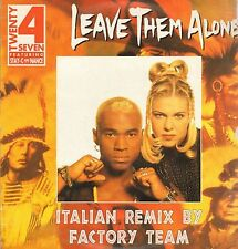 TWENTY 4 SEVEN - Leave Them Alone (Italian Remixes) - 1994 CNR 001 Ita