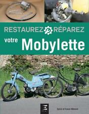 Livre Restaurer & Reparer sa Mobylette (Sylvie & Franck Meneret) Edition ETAI