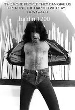 BON SCOTT - AC/DC - BEAUTIFUL POSTER PRINT WITH QUOTE - LOOKS AWESOME FRAMED