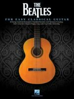 Beatles for Easy Classical Guitar, Paperback by The Beatles (COP), Brand New,...