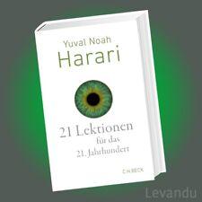 21 LEKTIONEN FÜR DAS 21. JAHRHUNDERT | YUVAL NOAH HARARI | Bestseller-Autor