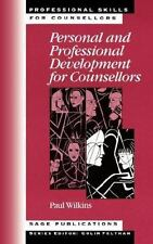 Personal and Professional Development for Counsellors (Professional-ExLibrary
