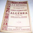 LIBRO BIBLIOTECA DEL POPOLO CORSO ELEMENTARE DI ALGEBRA VOL 1 N° 674 1942