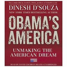 Obama's America : Unmaking the American Dream by Dinesh D'Souza (2012, CD,...