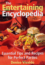 NEW The Entertaining Encyclopedia: Essential Tips for Hosting the Perfect Party