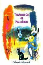The Master Cat or Puss in Boots by Charles Perrault (2016, Paperback)