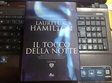 Il Tocco Della Notte,Laurell K. Hamilton  ,Editrice Nord,2007