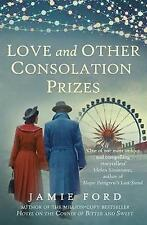 Love and Other Consolation Prizes by Jamie Ford (Paperback, 2017)