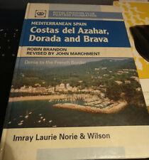 Imray Pilot Denia to French Border: Costas Del Azahar, Dorada and Brava 4th ed