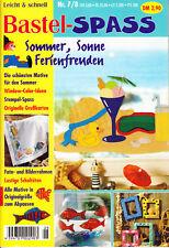 Bastel-Spass 7/8 Sommer, Sonne, Ferienfreuden BASTELN