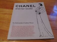 1979 CHANEL AND HER WORLD - Edmonde Charles Roux VENDOME PRESS PARIS LONDON PB