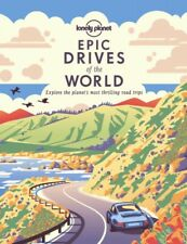 Epic Drives of the World 1 by Lonely Planet 9781838694685