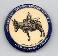 "1902 I.O.O.F. Indep Order of Foresters COLORADO CANARY Donkey Iowa Pinback 2"""