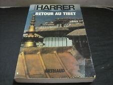 Heinrich HARRER: Retour au Tibet