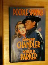 Poodle Springs by Raymond Chandler and Robert B. Parker (1989, Putnam)