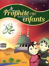 Le Prophète Raconté Aux Enfants livre islam - NEUF