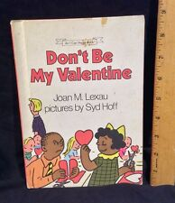 Don't Be My Valentine Joan M. Lexau Pictures Syd Hoff Vintage Weekly Reader Book