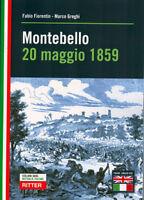 Fiorentin/Greghi - MONTEBELLO 20 MAGGIO 1859 - Storia e wargames - english text