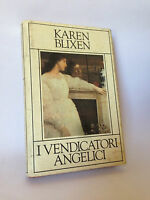 I VENDICATORI ANGELICI - K.Blixen
