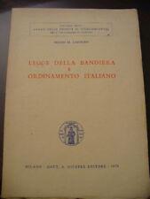 (PRL) LEGGE DELLA BANDIERA ORDINAMENTO ITALIANO RARO 1970 LIBRO ANTICO VINTAGE