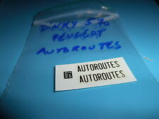 (Tr34) DINKY TOYS ref 570 : PEUGEOT AUTOROUTES transfer / decalcomanie