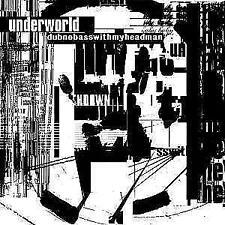 Dubnobasswithmyheadman (Remastered Edition) von Underworld (2014)