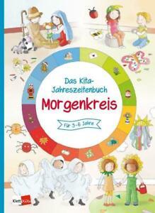 Das Kita-Jahreszeitenbuch Morgenkreis | für 3-6 Jahre | Taschenbuch | Deutsch