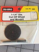 Du-Bro 1-1/4 Dia. Cut Off Wheel And Mandril MEGA REDUCTION!
