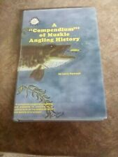 Compendium Of Muskie Angling History Larry Ramsell Collector edition musky book