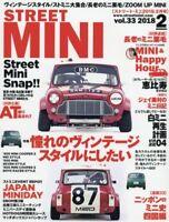 STREET MINI magazine Vol.33 February 2018 / from Japan