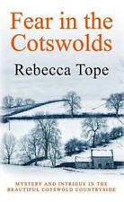 REBECCA TOPE __ FEAR IN THE COTSWOLDS __ SHOP SOILED B FORMAT __ FREEPOST UK