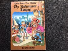 """Tales From Fern Hollow"" The Midsummer Banquet John Patience Vintage beautiful"