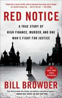 Red Notice: A True Story of High Finance, Murder, and One Man's Fight for Justic