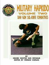 MILITARY HAPKIDO DAN GUM SUL KNIFE COMBATIVES, MICHALIK, GUS 9781312722583,,