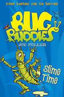 Miller, Joe, Slime Time (Bug Buddies, Book 6), Very Good Book
