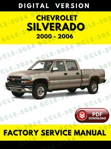 Chevrolet Silverado 2000 to 2006 Service Repair Workshop Manual