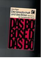 Arno Plack - Die Gesellschaft und das Böse - 1970