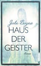Boyne, John - Haus der Geister: Roman